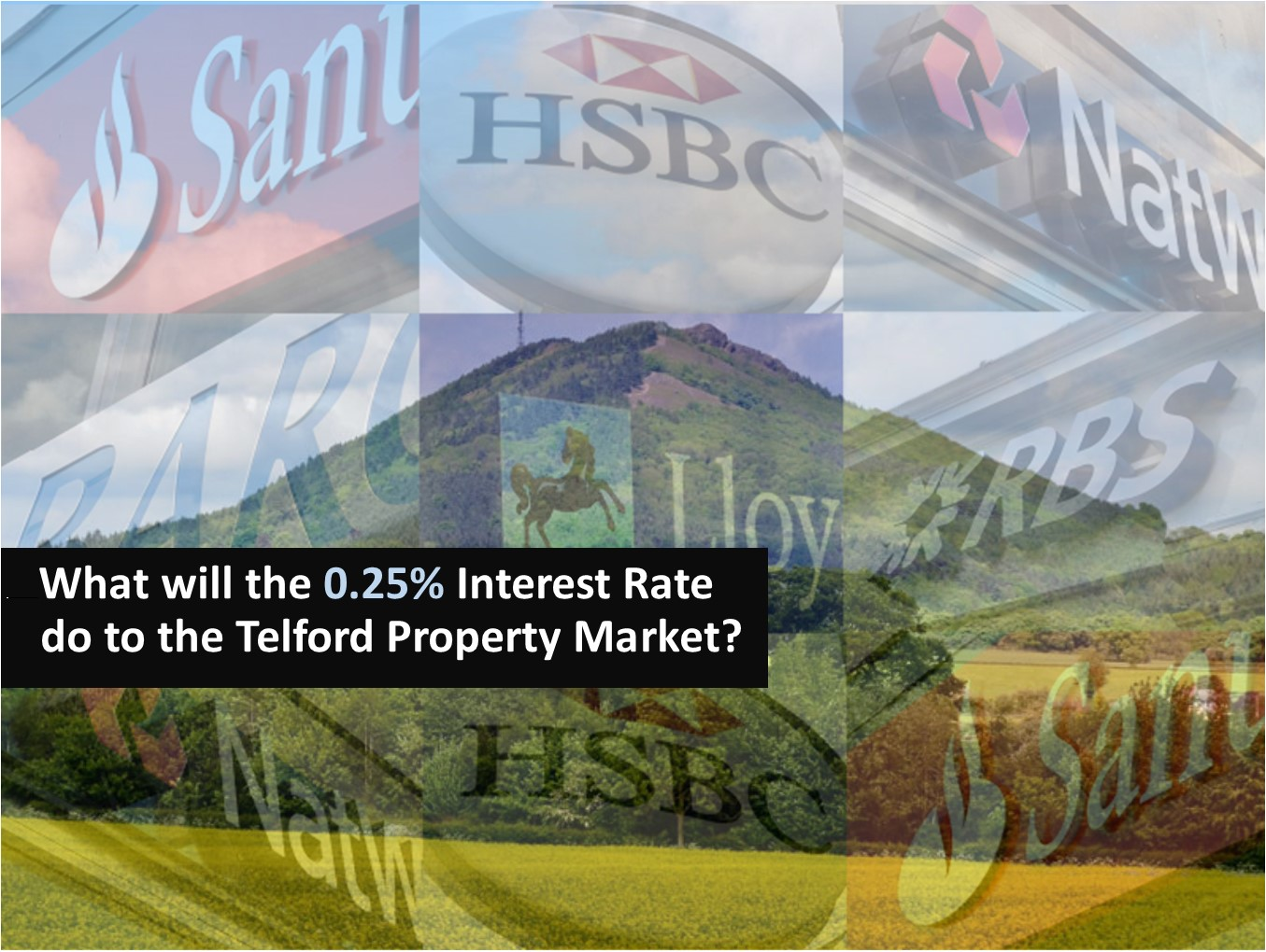 What will the 0.25% Interest Rate do to the Telford Property Market?